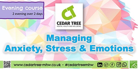 Evening course - Managing Anxiety, Stress and Emotions tickets