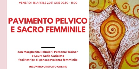 PAVIMENTO PELVICO E SACRO FEMMINILE biglietti