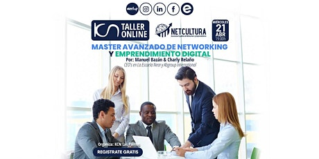 Taller Online Master Avanzado de Networking 21Abr entradas