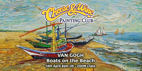 Paint VAN GOGH - 'Boats on the Beach'  - ZOOM Class tickets