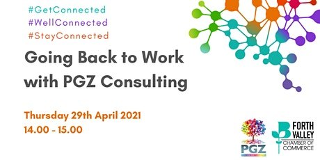Going Back to Work with PGZ Consulting tickets