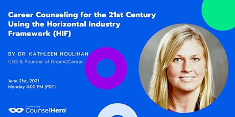 Career Counseling for 21st Century Using the Horizontal Industry Framework tickets