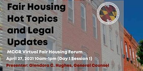 Fair Housing Hot Topics and Legal Updates (MCCR Housing Forum) tickets