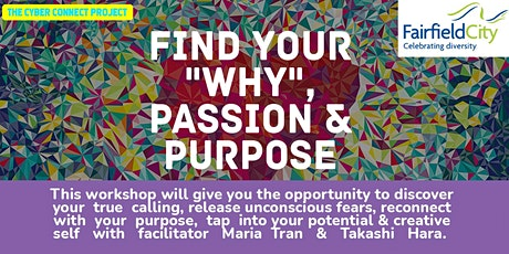 """Find Your  """"Why"""", Passion and Purpose Workshop tickets"""