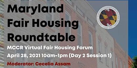 Maryland Fair Housing Roundtable (MCCR Fair Housing Forum) tickets