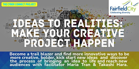 Ideas to Realities Workshop tickets