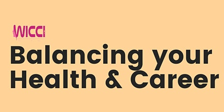 Balancing Your- Health and Career tickets