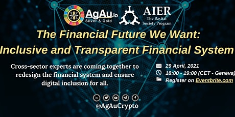 The Financial Future We Want: Inclusive and Transparent Financial System Tickets