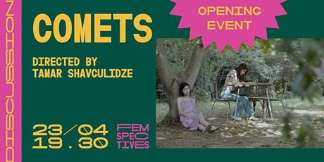 Femspectives 2021 Opening: Comets Tickets
