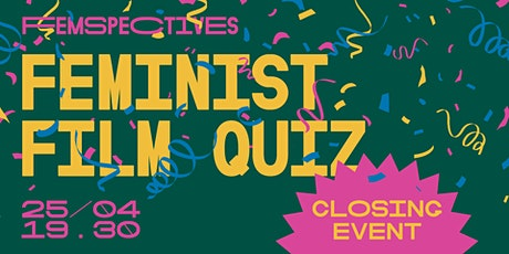 Femspectives Closing 2021: Feminist Film Quiz tickets