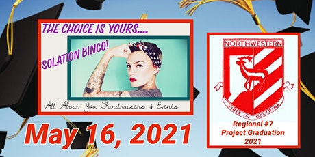 YOUR CHOICE Bingo to Benefit Regional # 7 Project Graduation tickets