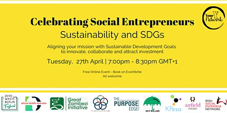 Sustainability and SDGs - Celebrating Social Entrepreneurs tickets