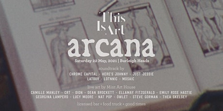 This Is Art presents - ARCANA tickets