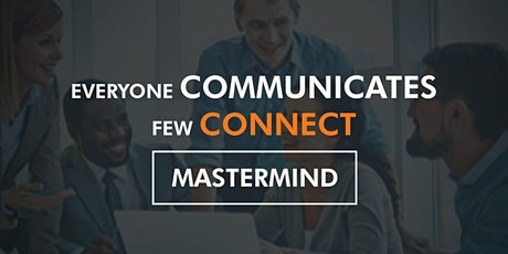 Everyone Communicates, Few Connect Mastermind tickets