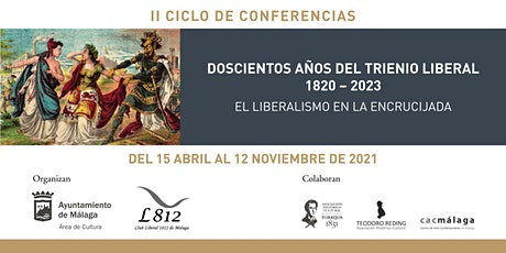 CICLO DE CONFERENCIAS - DOSCIENTOS AÑOS DEL TRIENIO LIBERAL 1820 – 2023. entradas