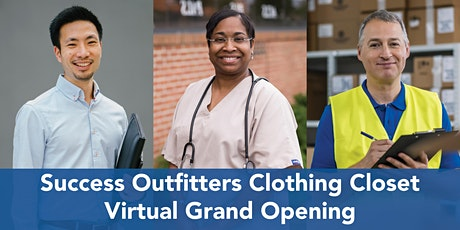 Success Outfitters Clothing Closet Virtual Grand Opening Tickets
