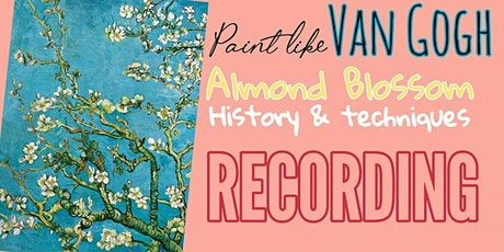 Vincent Van Gogh - Almond Blossom - Recording of Art Webinar for Kids 7+ boletos