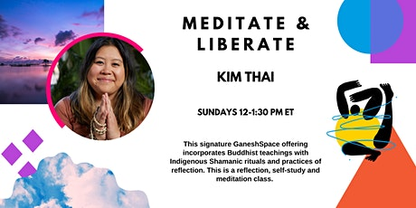 Meditate and Liberate! tickets