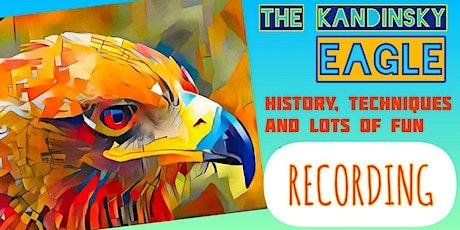 Wassily Kandinsky - The Eagle - Recording of Art Webinar for Children 10-13 tickets