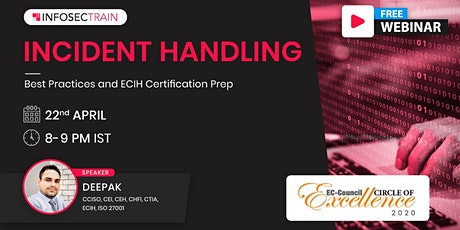 Free Live Webinar - Best Practices and ECIH Certification Prep tickets