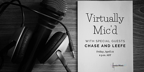 Virtually Mic'd with Special Guests Chase and Leefe tickets