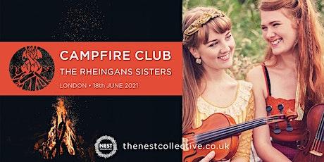 Campfire Club London: The Rheingans Sisters tickets