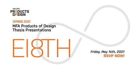 2021 MFA Products of Design Thesis Presentations tickets