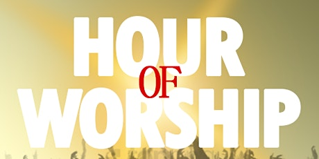 Hour of Worship tickets