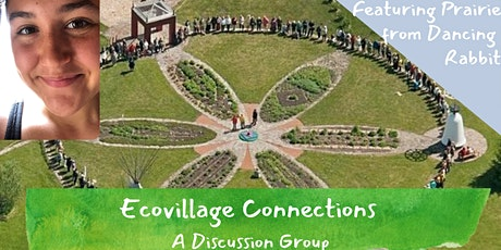 Ecovillage Connections| Prairie of Dancing Rabbit Ecovillage tickets