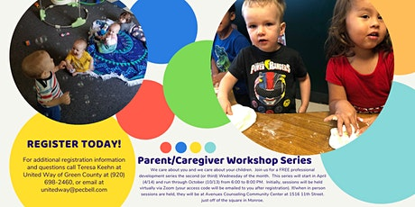 Green County Parent/Caregiver Workshop Series tickets