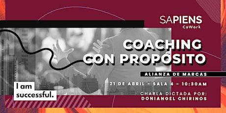 "Coaching con Propósito ""Alianza de Marcas"" tickets"
