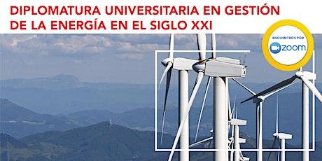 Presentación: Diplomatura Universitaria en Gestión de la Energía Siglo XXI tickets