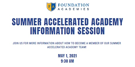 Information Session: Foundation Academies Summer School Program tickets