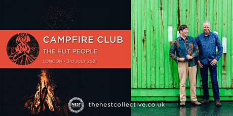 Campfire Club London: The Hut People tickets