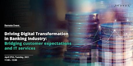 Driving Digital Transformation in Banking Industry bilhetes
