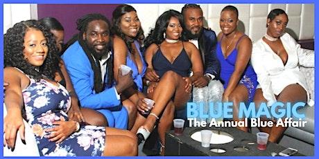 BLUE MAGIC - The Annual Blue Affair tickets