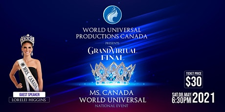 Ms. Canada World Universal National Event 2021 tickets