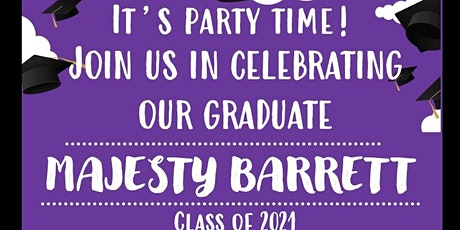 MajestyB Graduation Celebration tickets