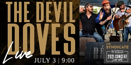 The Devil Doves - LIVE tickets