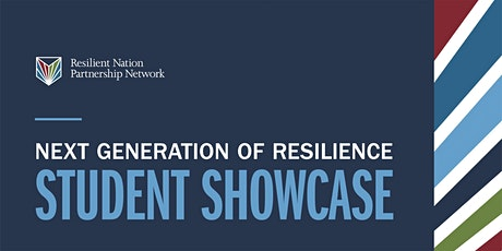 """RNPN """"Next Generation of Resilience""""  Student  Showcase tickets"""