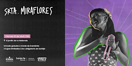 Srta Miraflores en La Redonda entradas