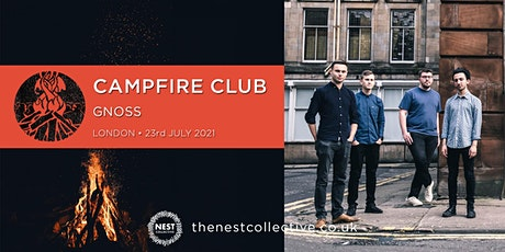 Campfire Club London: Gnoss tickets