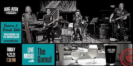 The Gamut  Live @ The Big Ash Biergarten! tickets