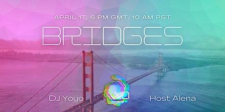 Ecstatic dance Ep. 14:  BRIDGES feat. DJ Yoyo Tickets