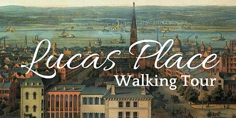 Lucas Place Walking Tour tickets