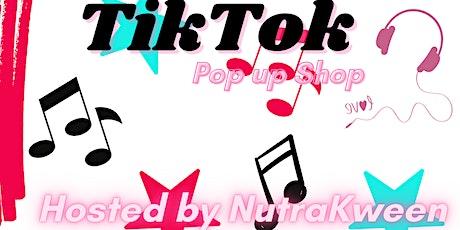 TikTok Pop Up Shop tickets