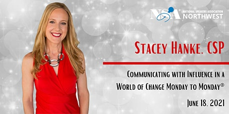 Stacey Hanke: Communicating with Influence in a World of Change tickets