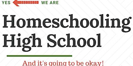 Homeschooling High School Tickets