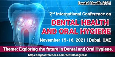 2nd International Conference on  Dental Health & Oral Hygiene tickets