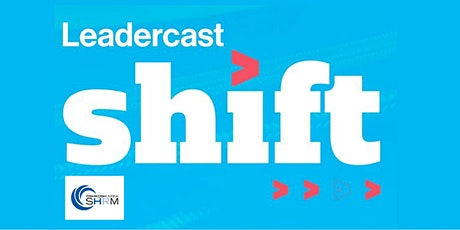 Leadercast: SHIFT 2021 tickets